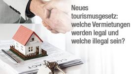 Neues Tourismusgesetz: Welche Vermietungen werden legal und welche illegal sein?