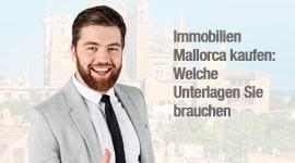 Immobilien Mallorca kaufen: Welche Unterlagen Sie brauchen