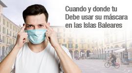 Cuándo y dónde usar tu máscara en las Islas Baleares