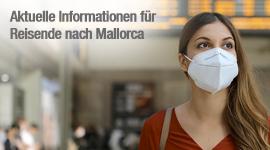 Aktuelle Informationen für Reisende nach Mallorca