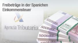 Freibeträge in der Spanischen Einkommensteuer